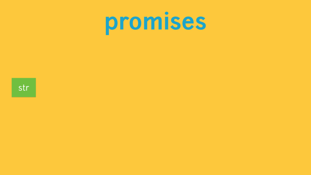 promises str