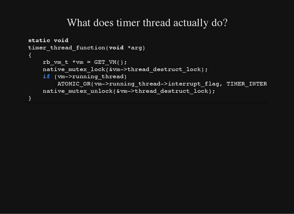 What does timer thread actually do? s t a t i c...