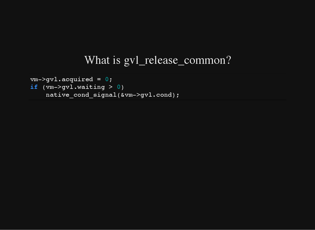 What is gvl_release_common? v m - > g v l . a c...