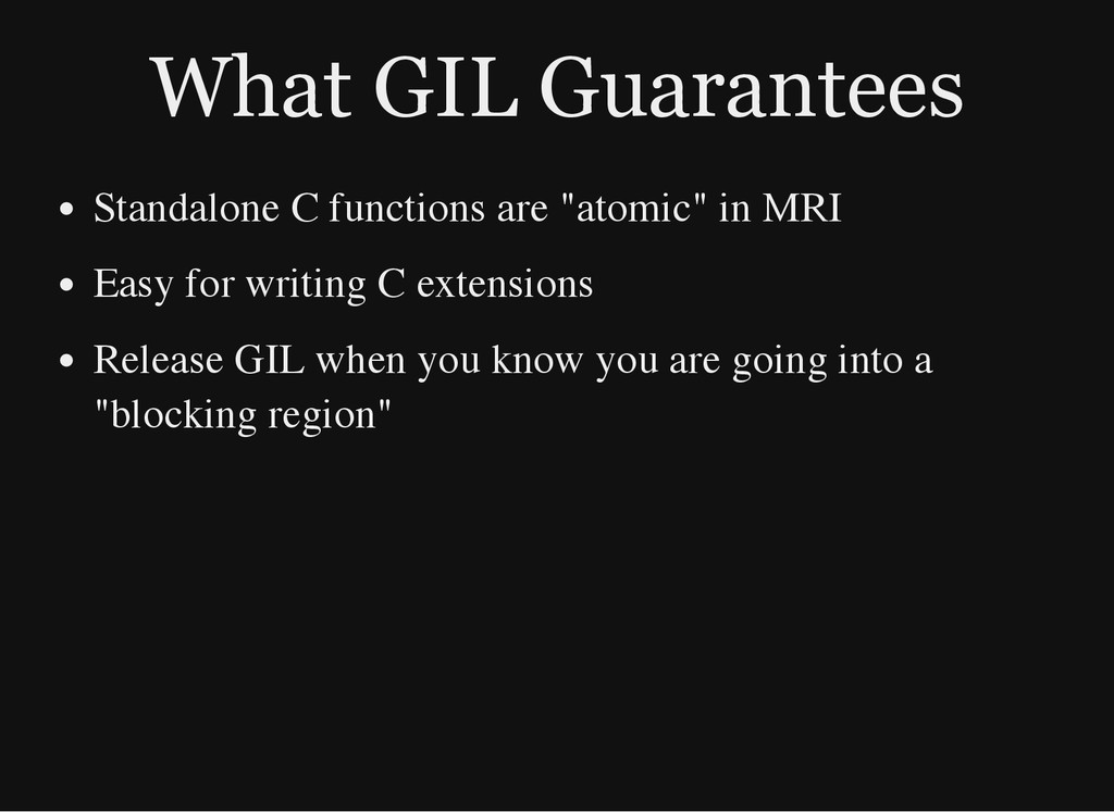 What GIL Guarantees Standalone C functions are ...