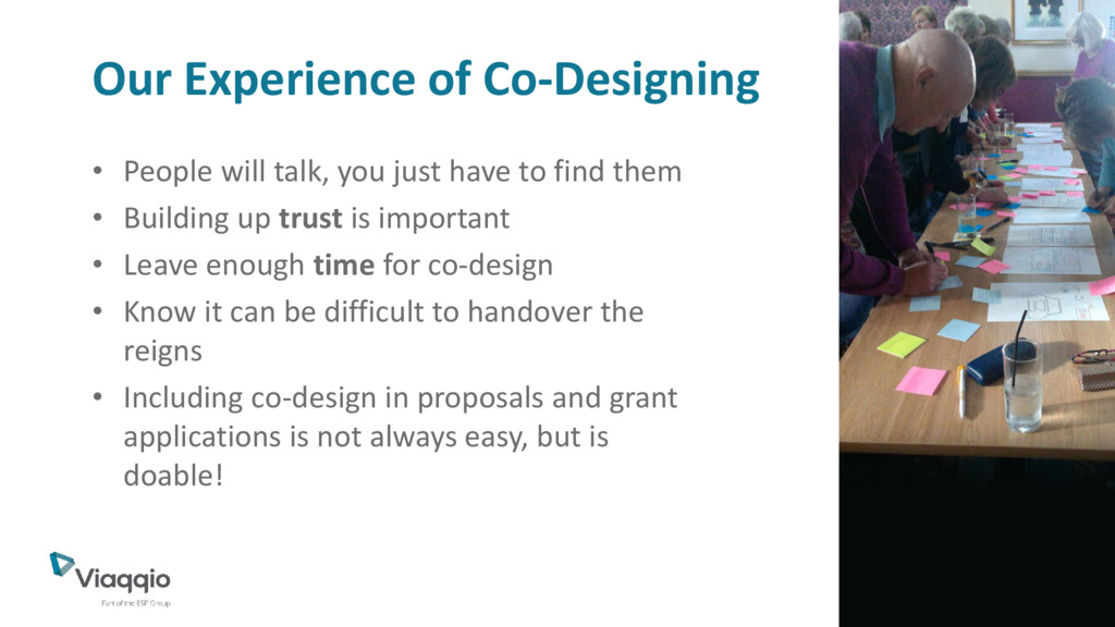 Our Experience of Co-Designing • People will ta...