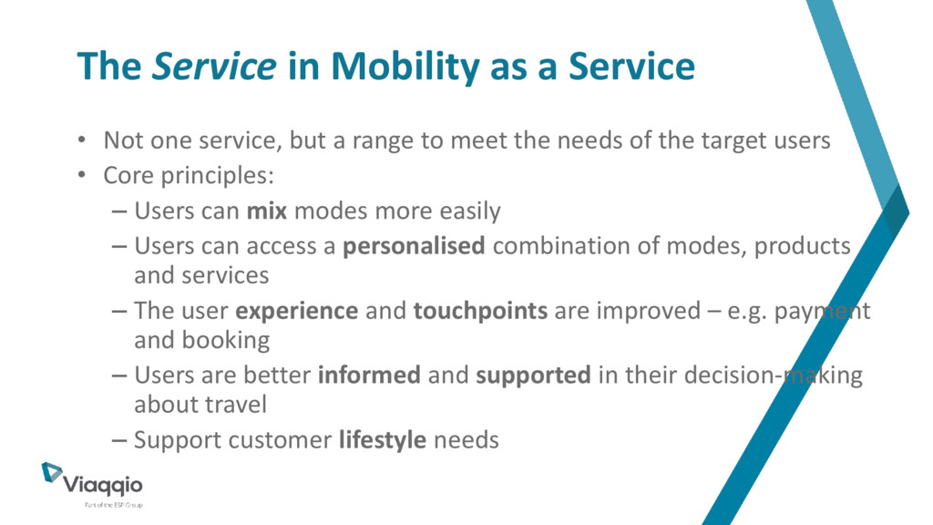 The Service in Mobility as a Service • Not one ...
