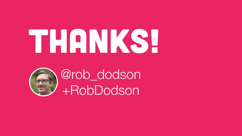 THANKS! @rob_dodson +RobDodson