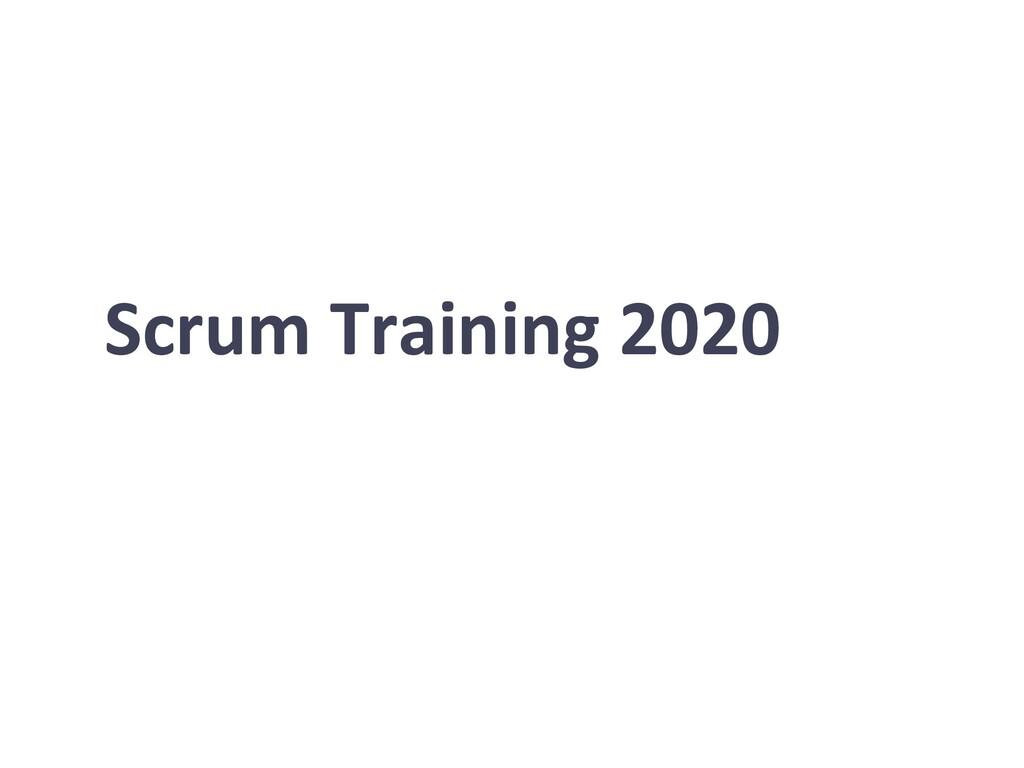 Scrum Training 2020