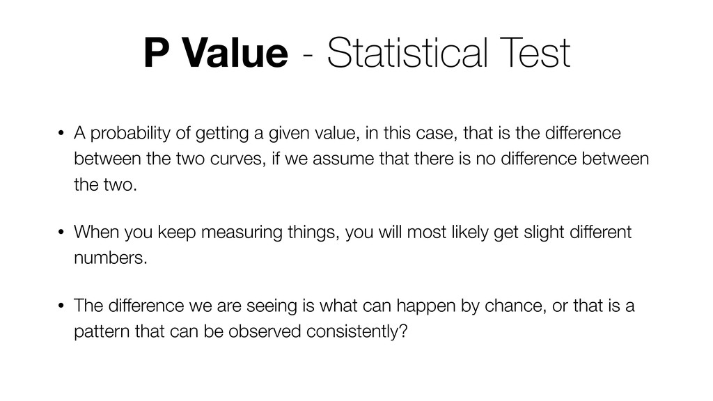 • A probability of getting a given value, in th...