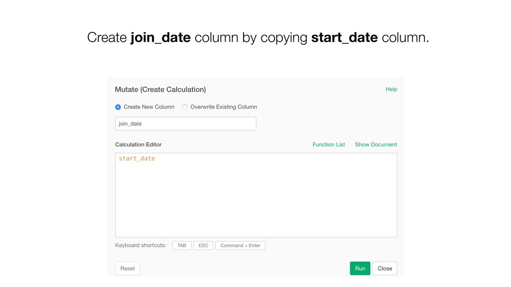 Create join_date column by copying start_date c...