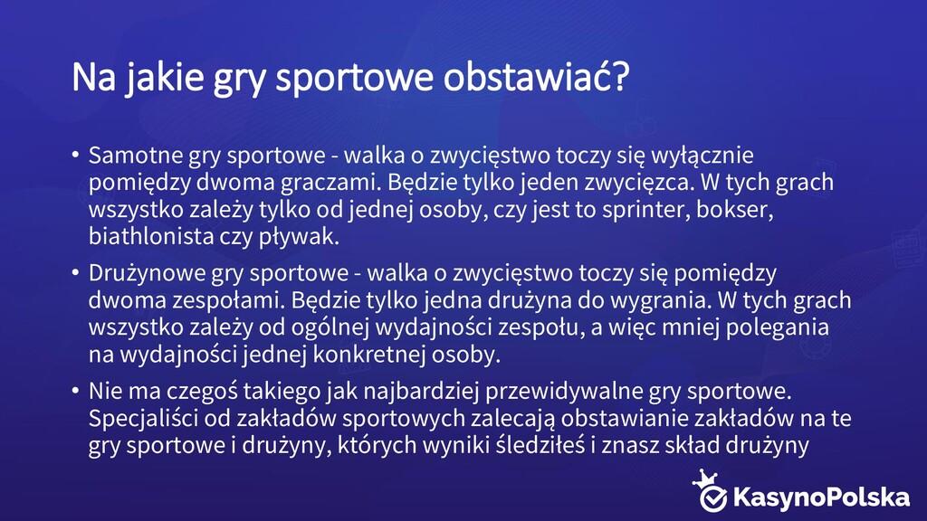 Na jakie gry sportowe obstawiać? • Samotne gry ...