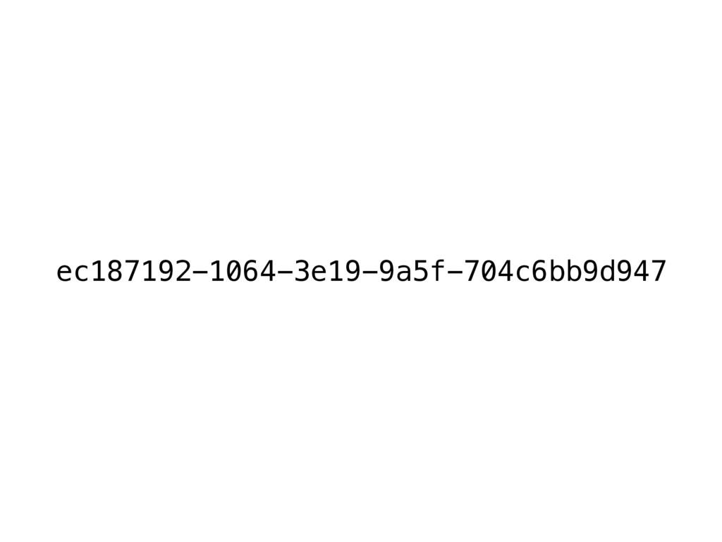 ec187192-1064-3e19-9a5f-704c6bb9d947