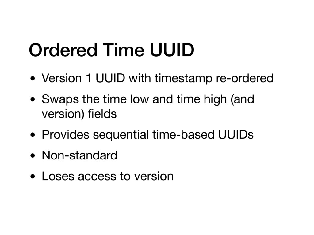 Ordered Time UUID • Version 1 UUID with timesta...