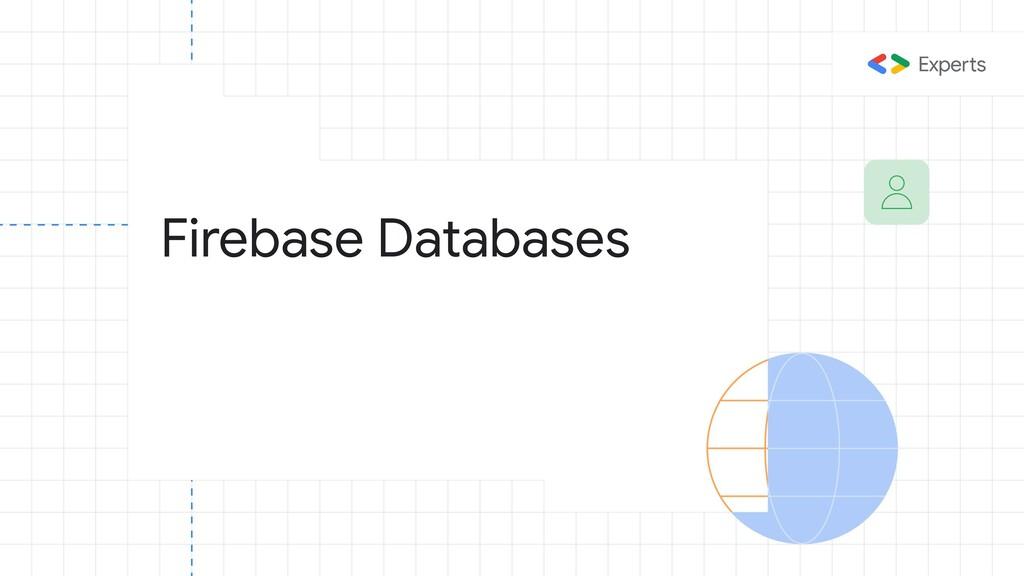 Firebase Databases