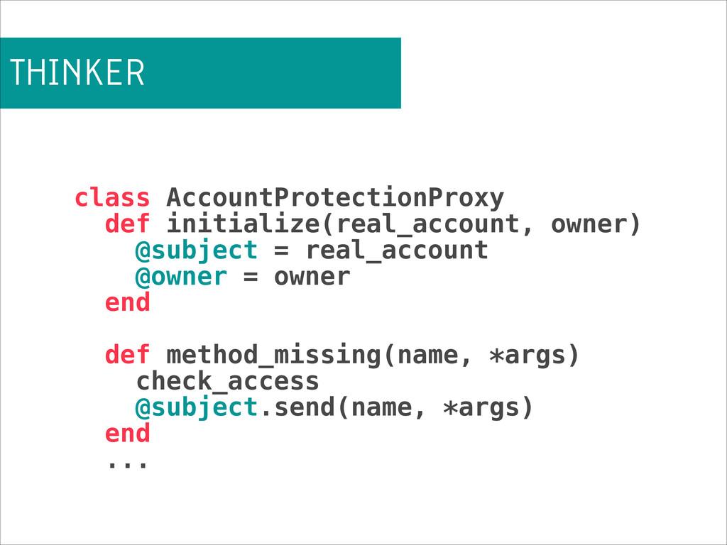 THINKER class AccountProtectionProxy def initia...