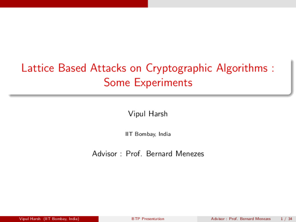 Lattice Based Attacks on Cryptographic Algorith...