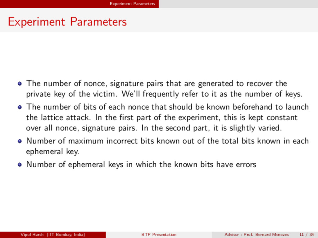 Experiment Parameters Experiment Parameters The...