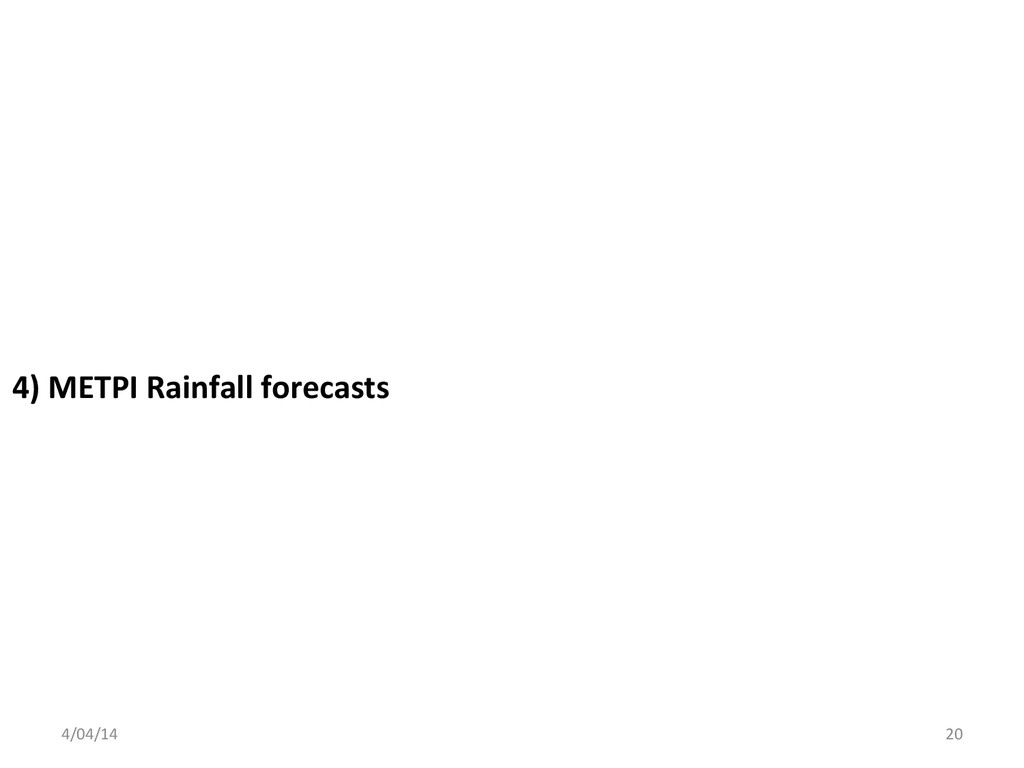4) METPI Rainfall forecasts  4/04/1...