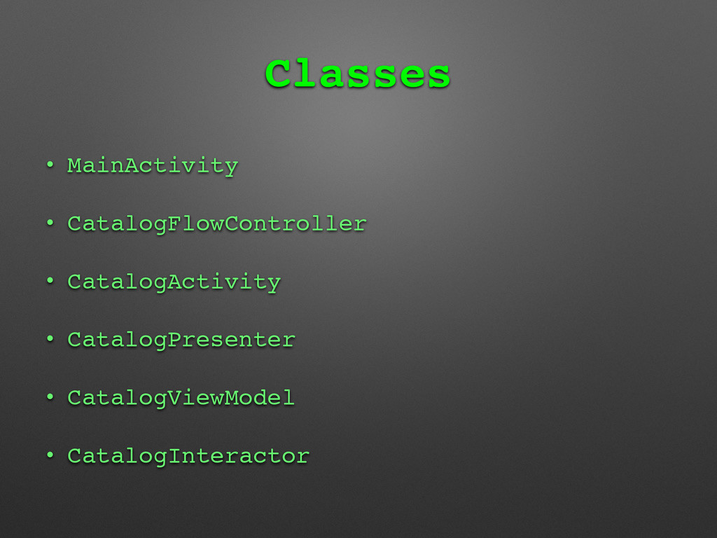 Classes • MainActivity • CatalogFlowController ...