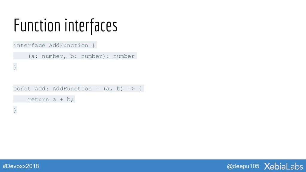@deepu105 #Devoxx2018 Function interfaces inter...