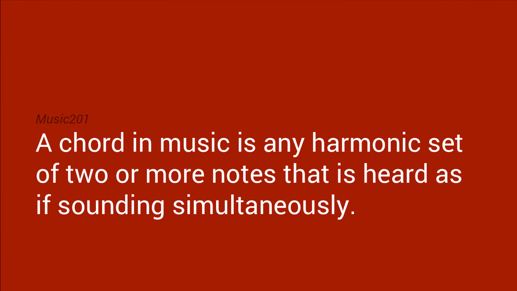 Music201 A chord in music is any harmonic set o...