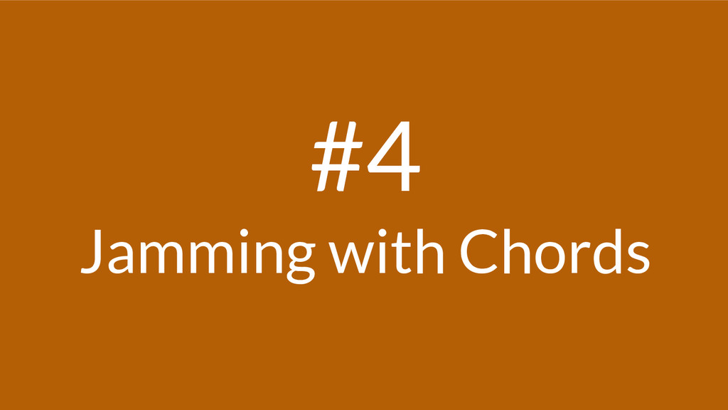 #4 Jamming with Chords
