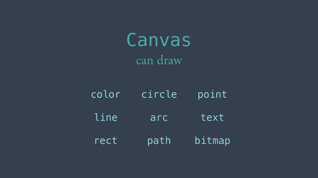 Canvas can draw color line rect circle arc path...