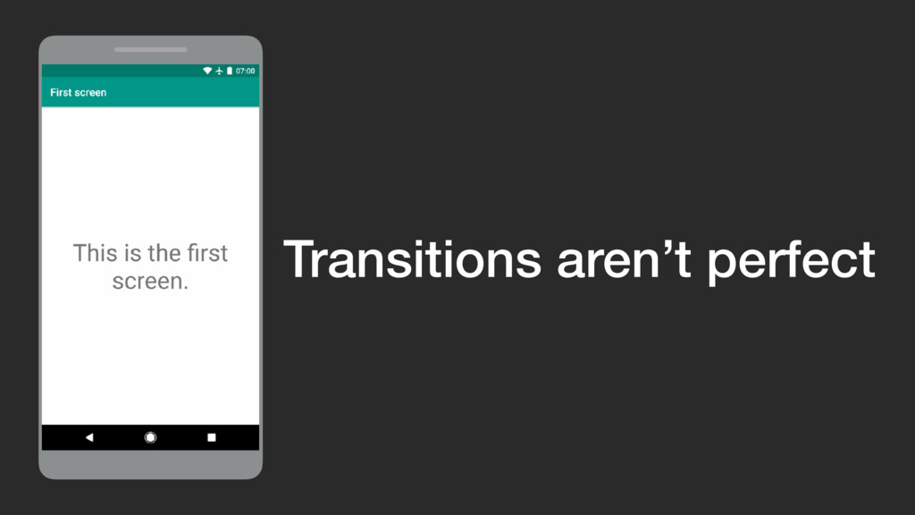 Transitions aren't perfect
