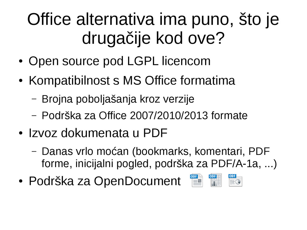 Office alternativa ima puno, što je drugačije k...
