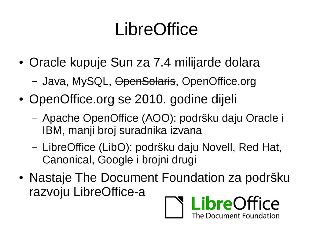 LibreOffice ● Oracle kupuje Sun za 7.4 milijard...