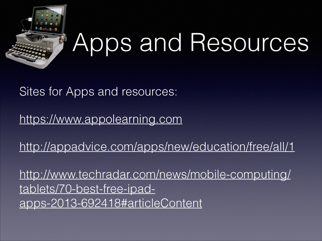 Apps and Resources Sites for Apps and resources...