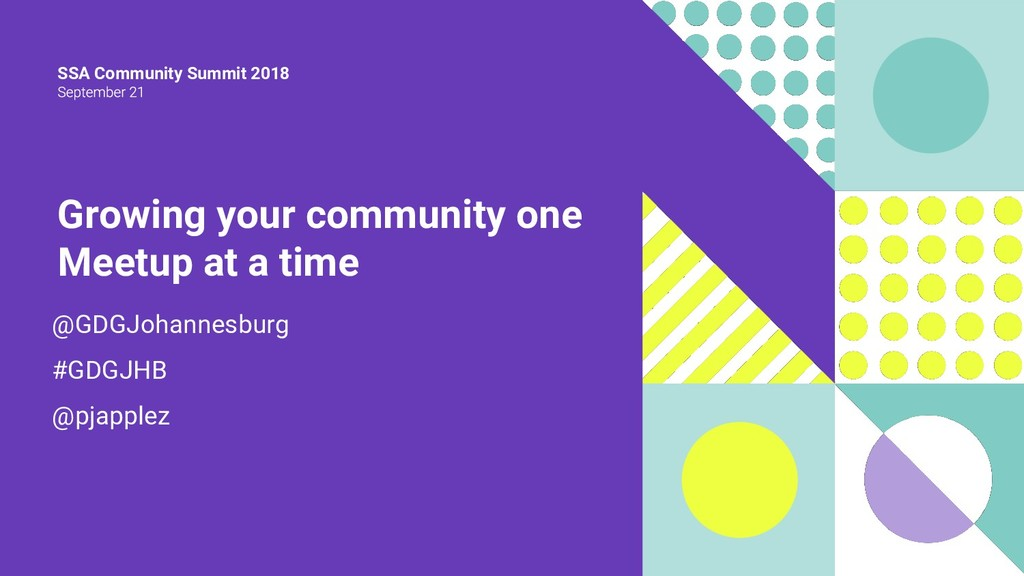 SSA Community Summit 2018 Growing your communit...