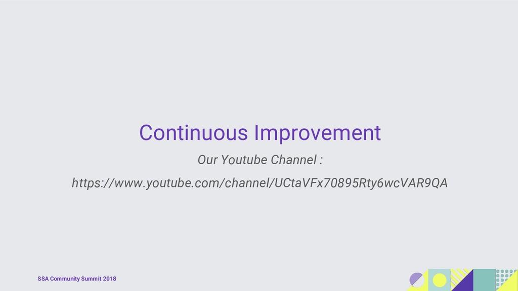 SSA Community Summit 2018 Continuous Improvemen...