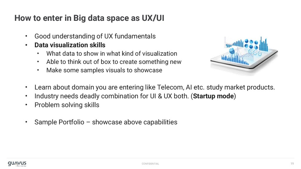 19 CONFIDENTIAL How to enter in Big data space ...