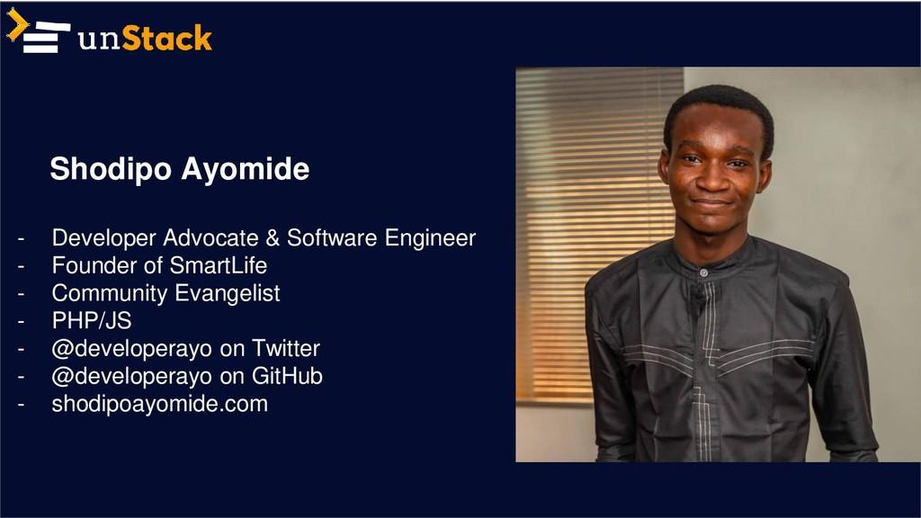 Shodipo Ayomide - Developer Advocate & Software...