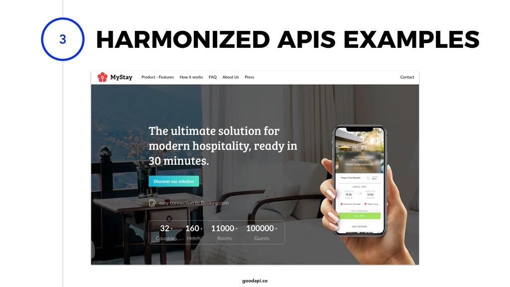 goodapi.co 3 HARMONIZED APIS EXAMPLES