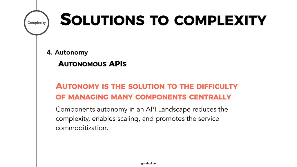 goodapi.co 4. Autonomy AUTONOMOUS APIS SOLUTION...