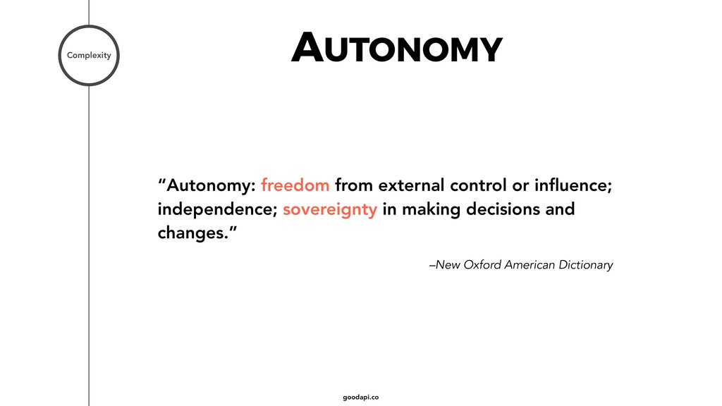 """goodapi.co AUTONOMY """"Autonomy: freedom from ext..."""