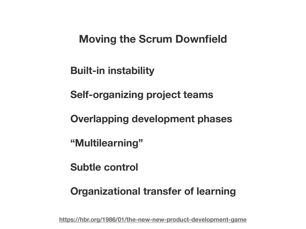 Moving the Scrum Downfield Built-in instability ...