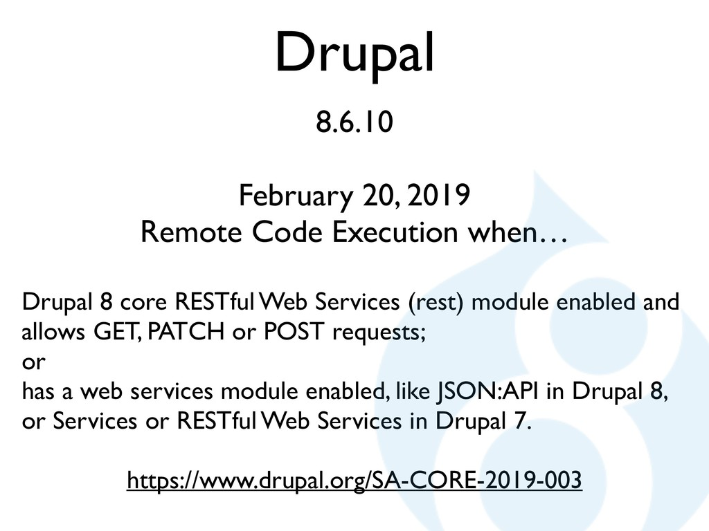 Drupal 8.6.10 February 20, 2019 Remote Code Exe...
