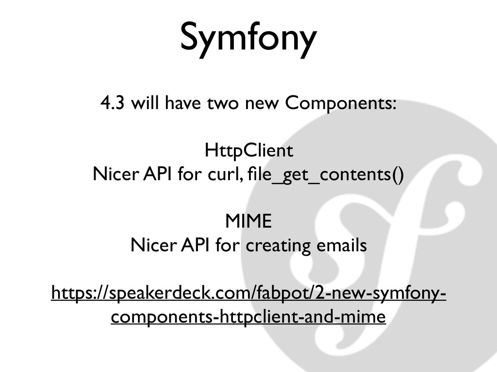Symfony 4.3 will have two new Components: HttpC...