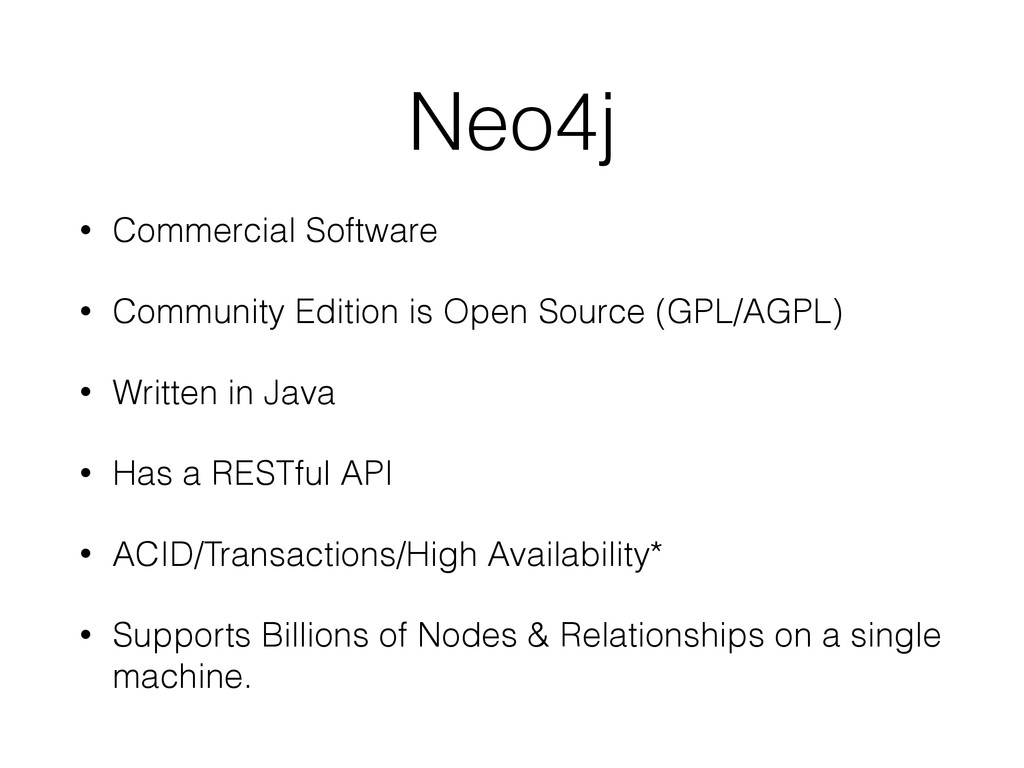 Neo4j • Commercial Software • Community Edition...