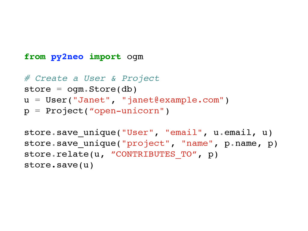 from py2neo import ogm! ! # Create a User & Pro...