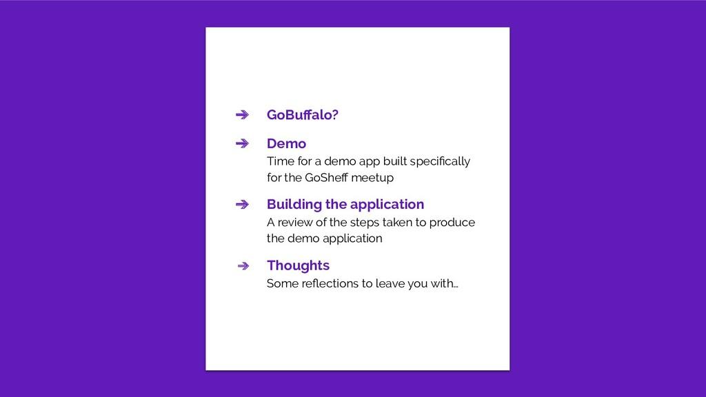 ➔ GoBuffalo? ➔ Demo Time for a demo app built sp...